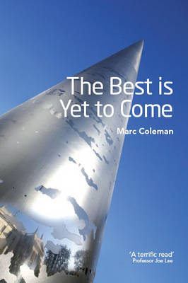The Best is Yet to Come (Hardback)