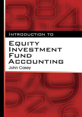 Introduction to Equity Investment Fund Accounting (Paperback)