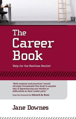 The Career Book: Help for Restless Realist (Paperback)