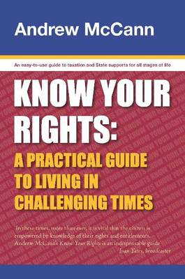 Know Your Rights: A Practical Guide to Living in Challenging Times (Paperback)