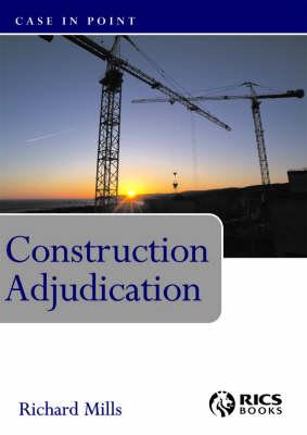 Construction Adjudication - Case in Point (Paperback)