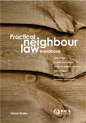 Practical Neighbour Law Handbook (Paperback)