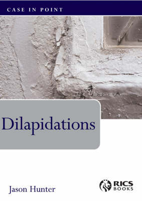 Dilapidations - Case in Point (Paperback)