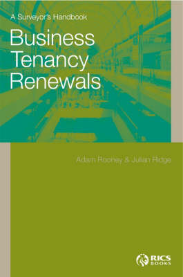 Business Tenancy Renewals a Surveyor's Handbook (Paperback)