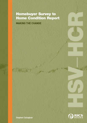 Homebuyer Survey to Home Condition Report: Making the Change (Paperback)