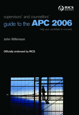 Supervisors' and Counsellors Guide to the APC 2006 (Paperback)