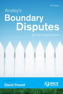 Anstey's Boundary Disputes and How to Resolve Them (Paperback)