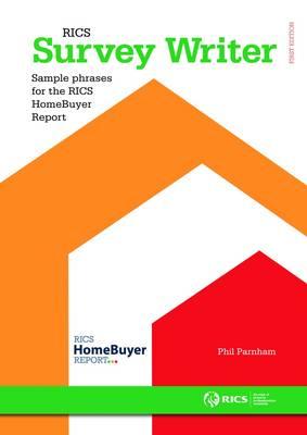 RICS Survey Writer: Standard Phrases for the RICS Homebuyer Report (Spiral bound)