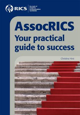 AssocRICS: Your Practical Guide to Success (Paperback)