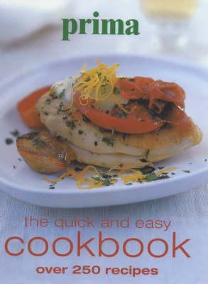 """Prima"" Quick and Easy Cookbook: Over 250 Recipes (Hardback)"