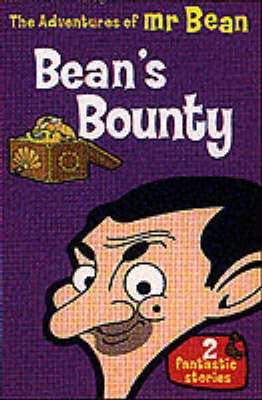 The Adventures of Mr.Bean: Bean's Bounty - The adventures of Mr Bean (Paperback)