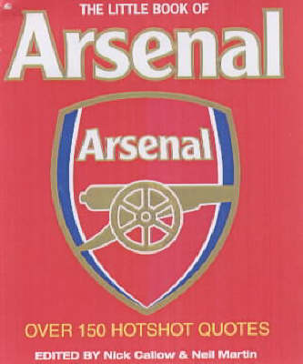 The Little Book of Arsenal (Paperback)