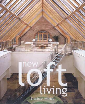 New Loft Living (Hardback)