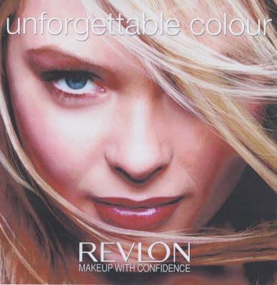 Unforgettable Color: Revlon Makeup with Confidence (Hardback)