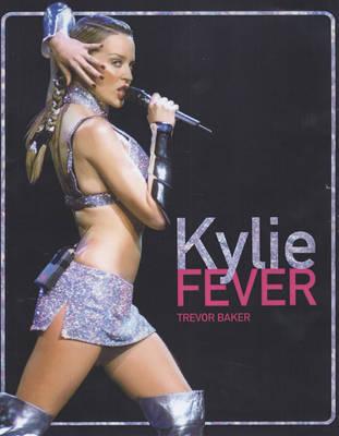 Kylie Fever (Paperback)