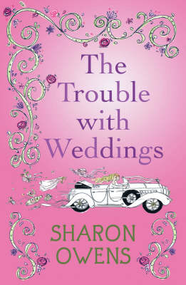 The Trouble with Weddings (Paperback)