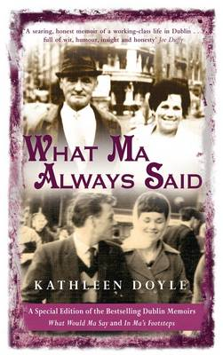 What Ma Always Said (Paperback)