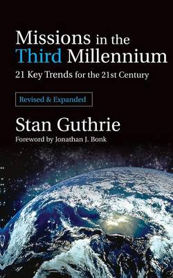 Missions in the Third Millennium: 21 Key Trends for the 21st Century (Paperback)