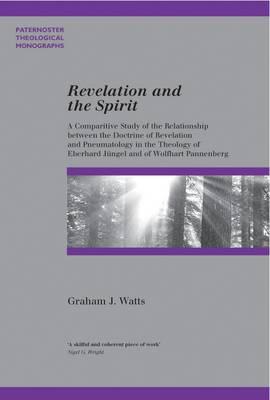 Revelation and the Spirit - Paternoster Biblical & Theological Monographs (Paperback)