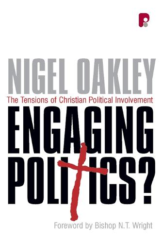 Engaging Politics?: The Tensions of Christian Political Involvement (Paperback)