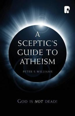 A Sceptic's Guide to Atheism (Paperback)