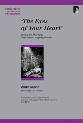 The Pbtm: Eyes of your Heart: Literary and Theological Trajectories of Imagining Biblically (Paperback)