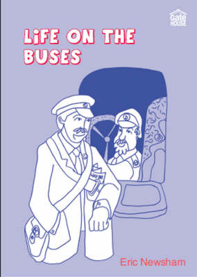 Life on the Buses (Paperback)