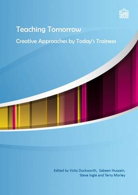 Teaching Tomorrow: Creative Approaches by Today's Trainees