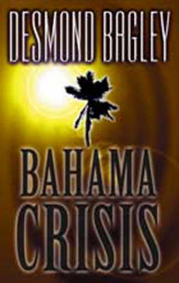 Bahama Crisis (Paperback)