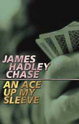 An Ace Up My Sleeve (Paperback)