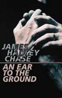 An Ear to the Ground (Paperback)