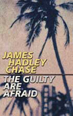 The Guilty are Afraid (Paperback)