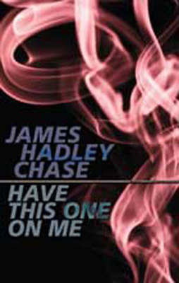 Have This One on Me (Paperback)