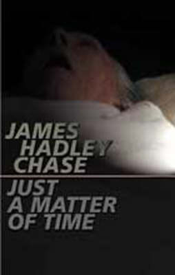 Just a Matter of Time (Paperback)