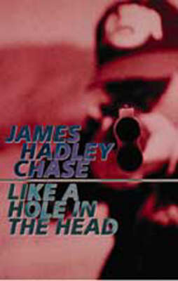 Like a Hole in the Head (Paperback)