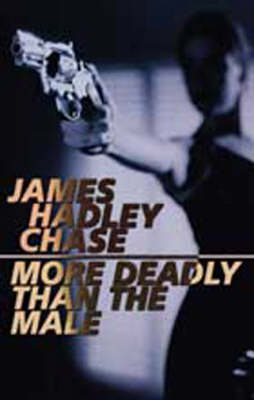More Deadly Than the Male (Paperback)