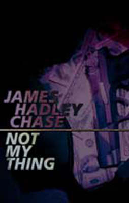 Not My Thing (Paperback)