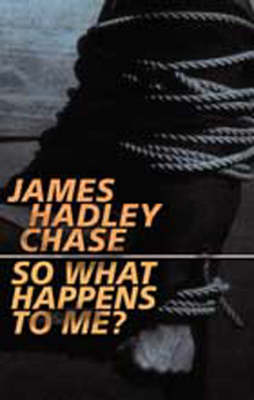 So What Happens to Me? (Paperback)