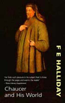 Chaucer and His World (Paperback)