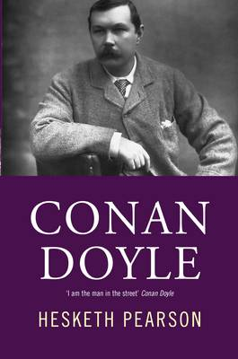 Conan Doyle: His Life And Art (Paperback)