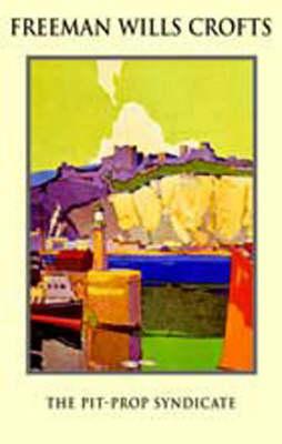 Pit Prop Syndicate (Paperback)
