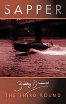 The Third Round - Bulldog Drummond (Paperback)