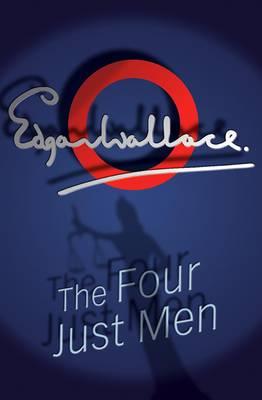 The Four Just Men - Four Just Men 1 (Paperback)