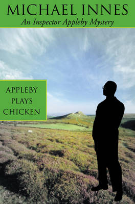 Appleby Plays Chicken: Death on a Quiet Day - Inspector Appleby 16 (Paperback)