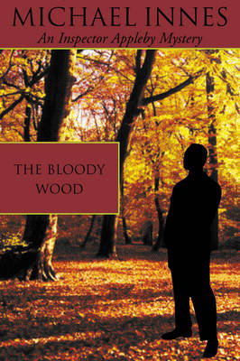 The Bloody Wood - Inspector Appleby 21 (Paperback)