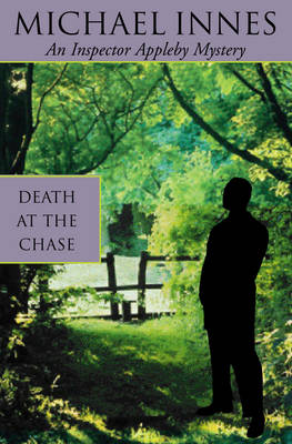 Death At The Chase - Inspector Appleby 24 (Paperback)