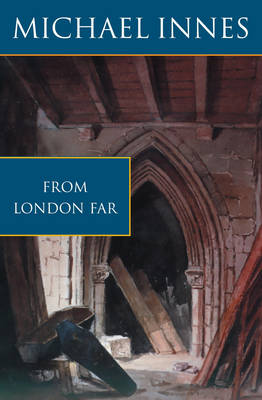 From London Far: The Unsuspected Chasm (Paperback)