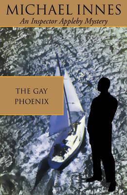 The Gay Phoenix - Inspector Appleby 30 (Paperback)