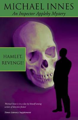 Hamlet, Revenge! - Inspector Appleby 2 (Paperback)
