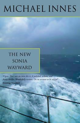 The New Sonia Wayward: The Case of Sonia Wayward (Paperback)
